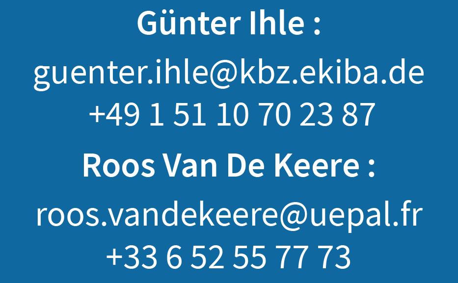 Günter Ihle : guenter.ihle@kbz.ekiba.de + 49 7851 3751 Roos Van De Keere : uepalportdurhin@outlook.com +33 6 52 55 77 73